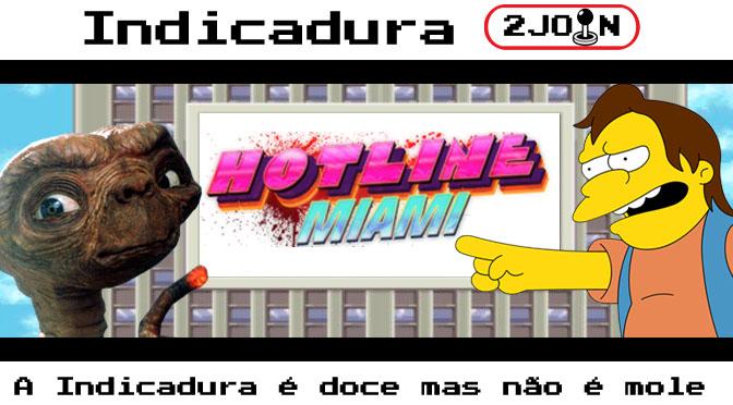 Indicadura: Hotline Miami