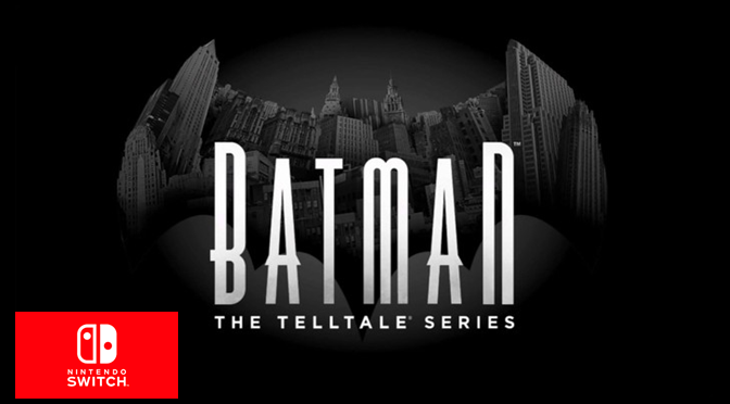 Batman: The Telltale Series anunciado para o Switch