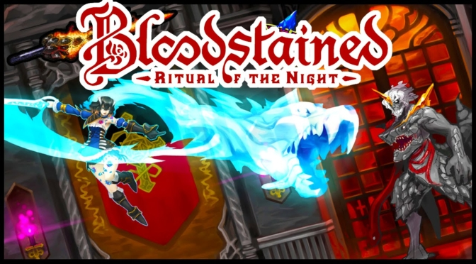 BLOODSTAINED: RITUAL OF THE NIGHT será lançado para o Nintendo Switch