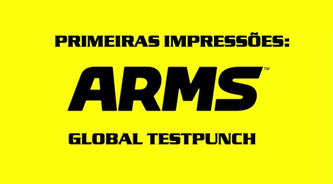 UPDATE – Testamos ARMS Global Testpunch: nossas impressões