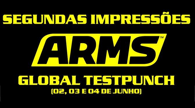 ATUALIZADO – ARMS Global Testpunch – Testamos de novo!