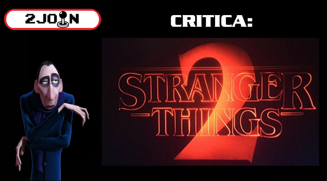 2 Join Critica – Stranger Things 2